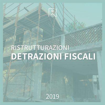 Ristrutturazioni edilizie: le agevolazioni fiscali